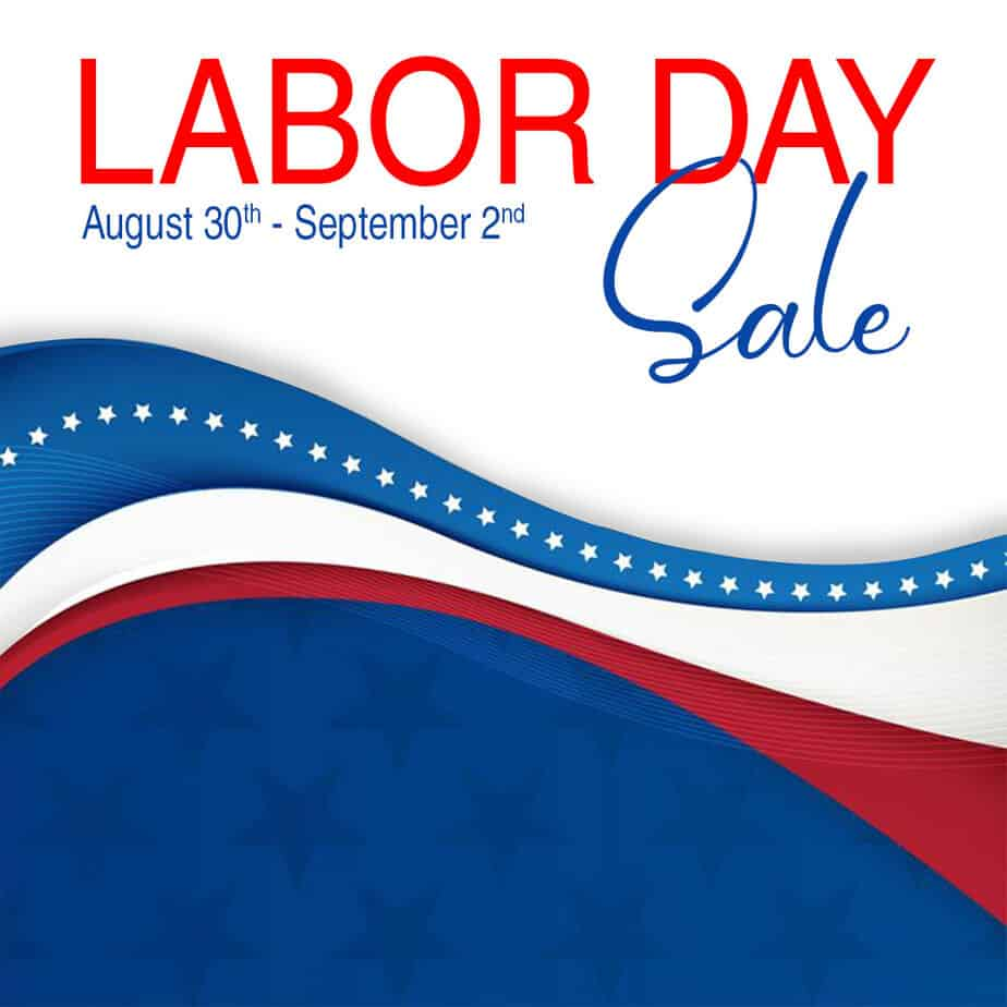 Labor Day Sale All Weekend Long